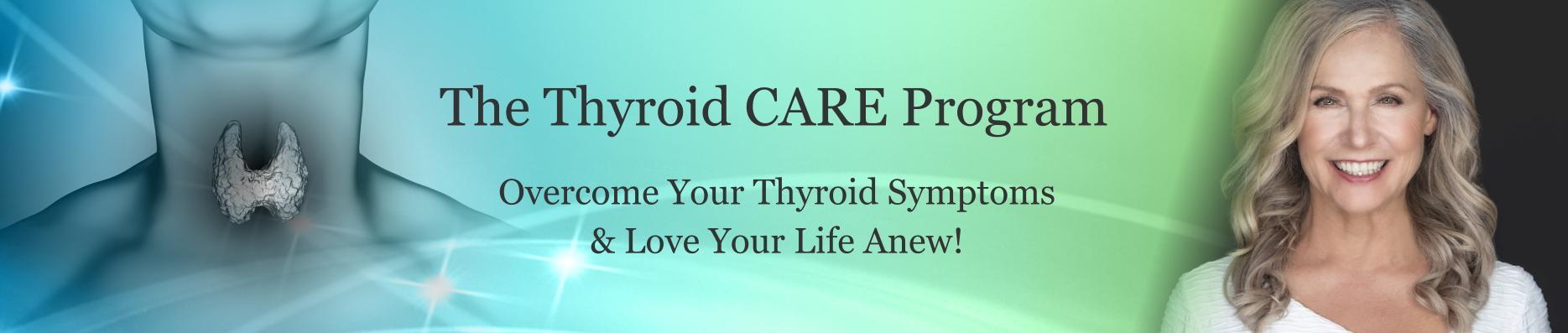 Vannette's Thyroid Care Program - Overcome Thyroid Symptoms